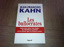 LES BULLOCRATES / JEAN-FRANCOIS KAHN