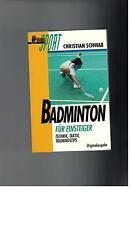 Christian Schwab - Badminton für Einsteiger. Technik. Taktik - 1995