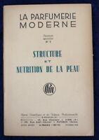 La Parfumerie Moderne - 1948 - Structure et nutrition de la peau