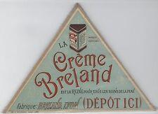 """""""CRÊME BRELAND  LYON (SOINS DE LA PEAU)"""" Etiquette-chromo originale fin 1800"""