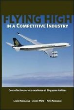Very Good, Flying High in a Competitive Industry: Cost-Effective Service Excelle