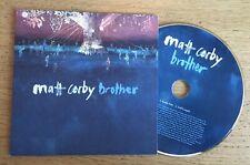 Matt Corby  - Brother Promotional CD Single (2 Tracks) Card Sleeve + Sticker