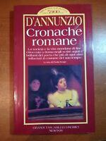 Cronache Romane - D'annunzio - Newton - 1995  - M
