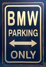 BMW Parking Only Metal Sign / Vintage Garage Wall Decor (16 x 11 cm)