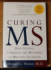 Curing MS Signed By Howard L. Weiner, M.D. Brand New Paperback Updated 2005