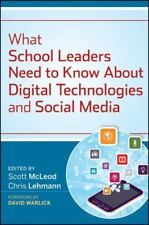 What School Leaders Need to Know about Digital Technologies and Social Media...
