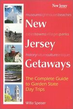 New Jersey Getaways : The Complete Guide to Garden