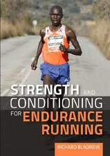Strength and Conditioning for Endurance Running by Richard Blagrove (author)