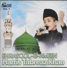 HARIS TABREAZ KHAN - EH RASOOL - E - AMEEN - NEW NAAT CD - FREE UK POST