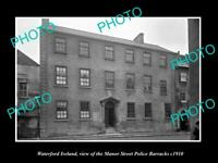 OLD 8x6 HISTORIC PHOTO OF WATERFORD IRELAND THE MANOR St POLICE BARRACKS 1910