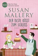 Der Beste küsst zum Schluss von Susan Mallery (2018, Taschenbuch)