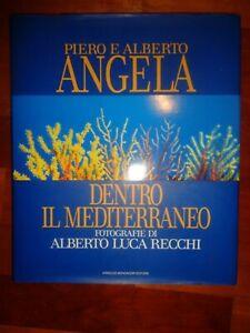 DENTRO IL MEDITERRANEO di Piero e Alberto Angela /124/