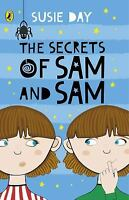 The Secrets of Sam and Sam by Susie Day