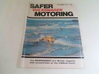 VOLKSWAGEN SAFER MOTORING December 1979 Vintage Illustrated Magazine + Adverts