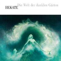 HEKATE - DIE WELT DER DUNKLEN GÄRTEN (DIGIPAK)  CD NEU