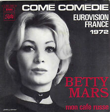BETTY MARS COME COMEDIE / MON CAFE RUSSE FRENCH 45 SINGLE ALAIN GORAGUER
