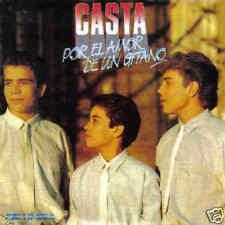 CASTA-POR EL AMOR DE UN GITANO SINGLE VINILO 1985