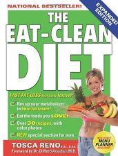 The Eat-Clean Diet: Fast Fat Loss That Lasts Forever! By Tosca Reno