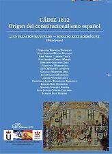 Spain 1812: origin of the spanish Constitutionalism. Expedited shipping (spain)