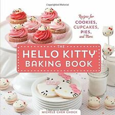 NEW - The Hello Kitty Baking Book: Recipes for Cookies, Cupcakes, and More