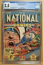 NATIONAL COMICS #12 CGC 2.5 CLASSIC LOU FINE UNCLE SAM COVER 1941 QUALITY RARE