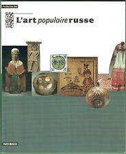 L'Art populaire Russe, Catalogue d'exposition, pièces de la vie domestique, 1994