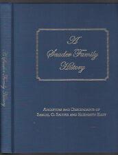 Sauder Family History..Ancestors of Samuel G. Sauder & Eliz. Eaby, Zehr et al HC