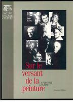 SUR LE VERSANT DE LA PEINTURE 11 PEINTRES A TURIN MUSUMECI 1998 I° EDIZ.