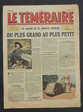 Le Téméraire n° 29 du 15 mars 1944.  VICA, ERIK, POIVET...