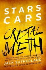 Stars, Cars and Crystal Meth: The Adventures of a Personal Assistant Who Rea //3