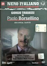 Paolo Borsellino Giorgio Tirabassi Seconda Parte n° 24 Dvd Nero Italiano
