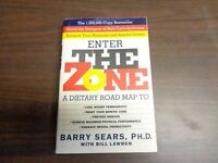 Enter The Zone: A Dietary Road map by Barry Sears  by Barry Sears | Hardcover