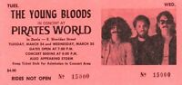 THE YOUNGBLOODS / JESSE COLIN YOUNG 1970 PIRATES WORLD UNUSED TICKET / NMT 2 MNT