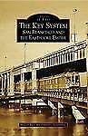 The Key System: San Francisco and the Eastshore Empire CA Images of Rail