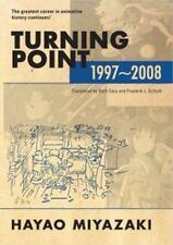Turning Point: 1997-2008 (hardcover): By Miyazaki, Hayao