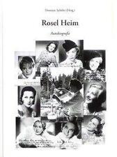 Schueler, Dominic - Rosel Heim: Autobiografie /3