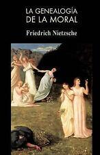 La Genealog�a de la Moral by Friedrich Wilhelm Nietzsche (2013, Paperback)