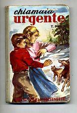 Tora Pyhl # CHIAMATA URGENTE # Salani Editore 1954