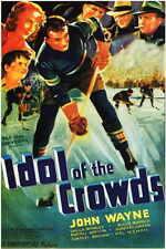 IDOL OF THE CROWDS Movie POSTER 11x17 John Wayne Sheila Bromley Charles Brokaw