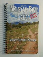 Mountain Bike Eagle Colorado - Boneyard, Eagle Ranch & West Eagle by Bob Turitz