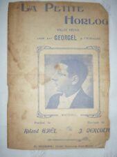Partition La petite horloge 1913 Georgel  Eldorado Roland Gael Vercolier