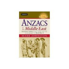 Anzacs in the Middle East Australian Soldiers Army Book Series Johnston