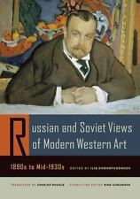 Russian & Soviet Views of Modern Western Art, 1890s to Mid-1930s. by ed. Ilia D