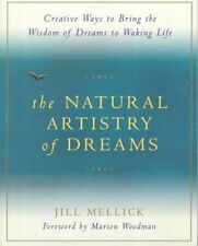 The Natural Artistry of Dreams: Creative Ways to B