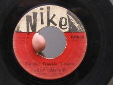 Billy Danfair Nike 45 Trouble, Trouble, Trouble b/w I Got Love Northern Soul
