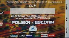 TICKET Einladung 18.5.2002 Polska Polen - Estonia Estland