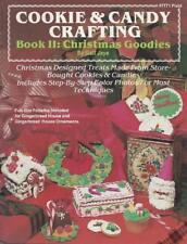 Cookie & Candy Crafting Book II Christmas Goodies by Gail Jaye