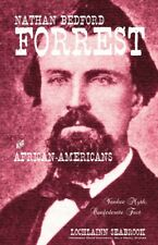 Nathan Bedford Forrest and African-Americans by Lochlainn Seabrook - paperback