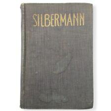 Silbermann Jacques De Lacretelle Translated By Brian Lunn 1924 Hardcover