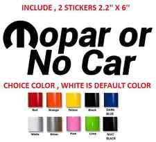 (#308) Dodge Mopar or No Car Decal Sticker Decal Graphic